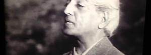 Krishnamurti: Η μόνη επανάσταση είναι μέσα μας.