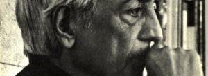 Jiddu Krisnamurti : Όλη η ζωή είναι επιλογές